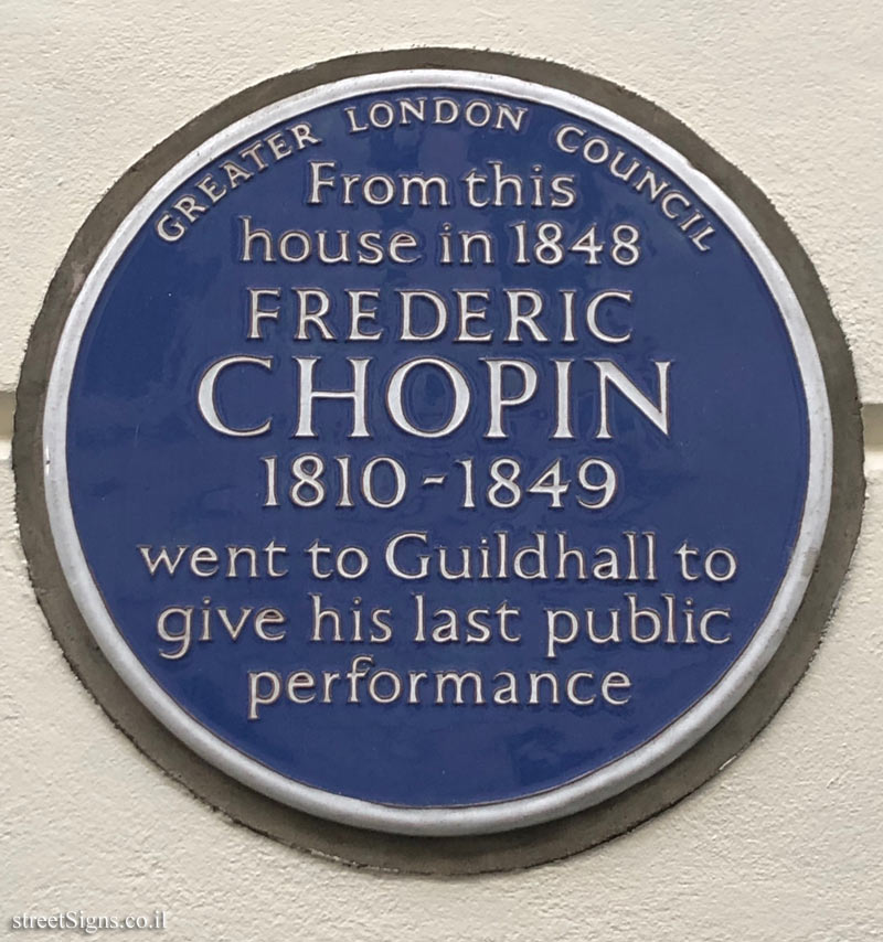 London -  A commemorative plaque on the house from which Chopin went to his last concert